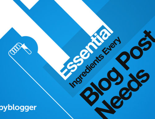 11 Crucial Ingredients to Your Blog Post